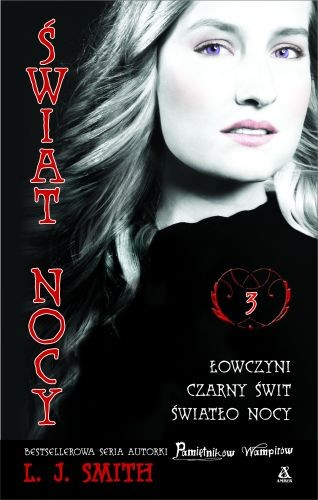 """Świat nocy "" - L.J.Smith"